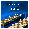 Tournament Monthly Battle chess online Series Blitz 31.08.2013